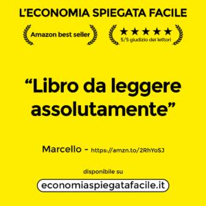 Recensioni autentiche dei lettori del libro di economia spiegata facile giunto alla quarta edizione
