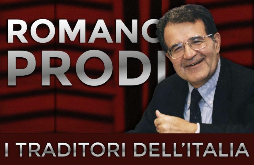 Romano Prodi, traditore dell'Italia