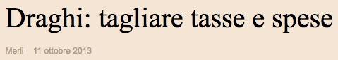 Draghi, tagliare spesa e tasse